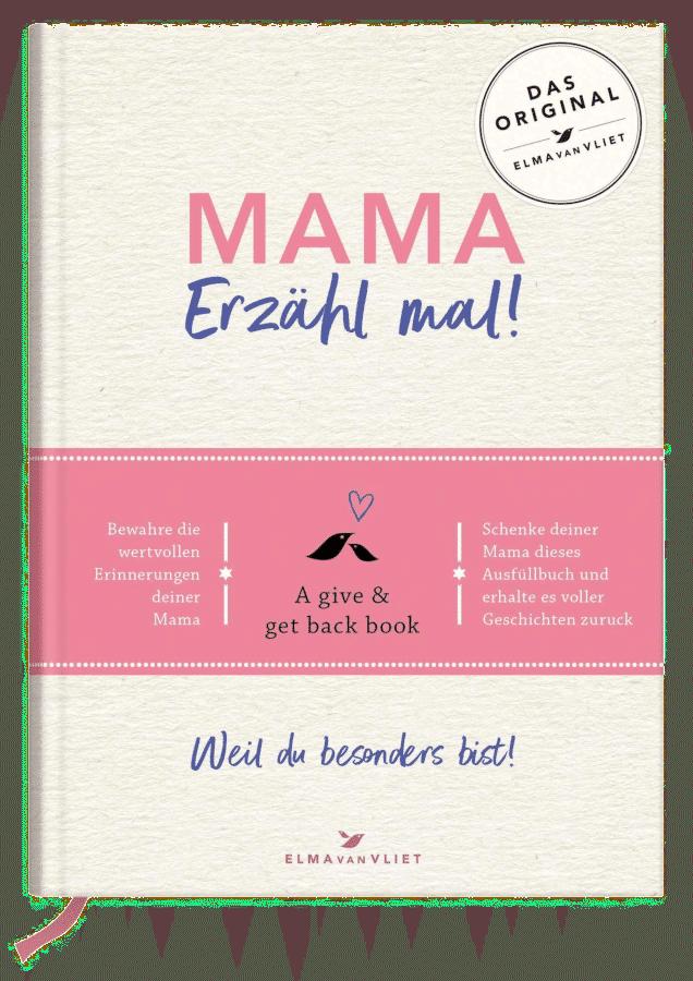 Mama, erzähl mal - Muttertagsgeschenk
