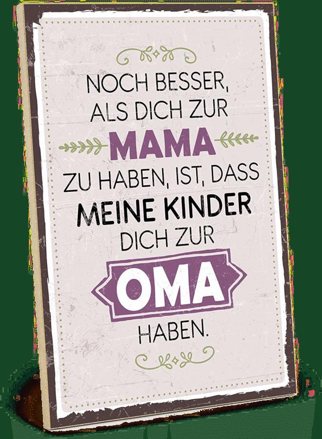 Geschenk für Oma - Holzschild mit Spruch