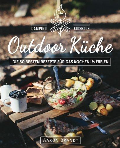 Geschenk zum 70. Geburtstag - Outdoor Küche Kochbuch