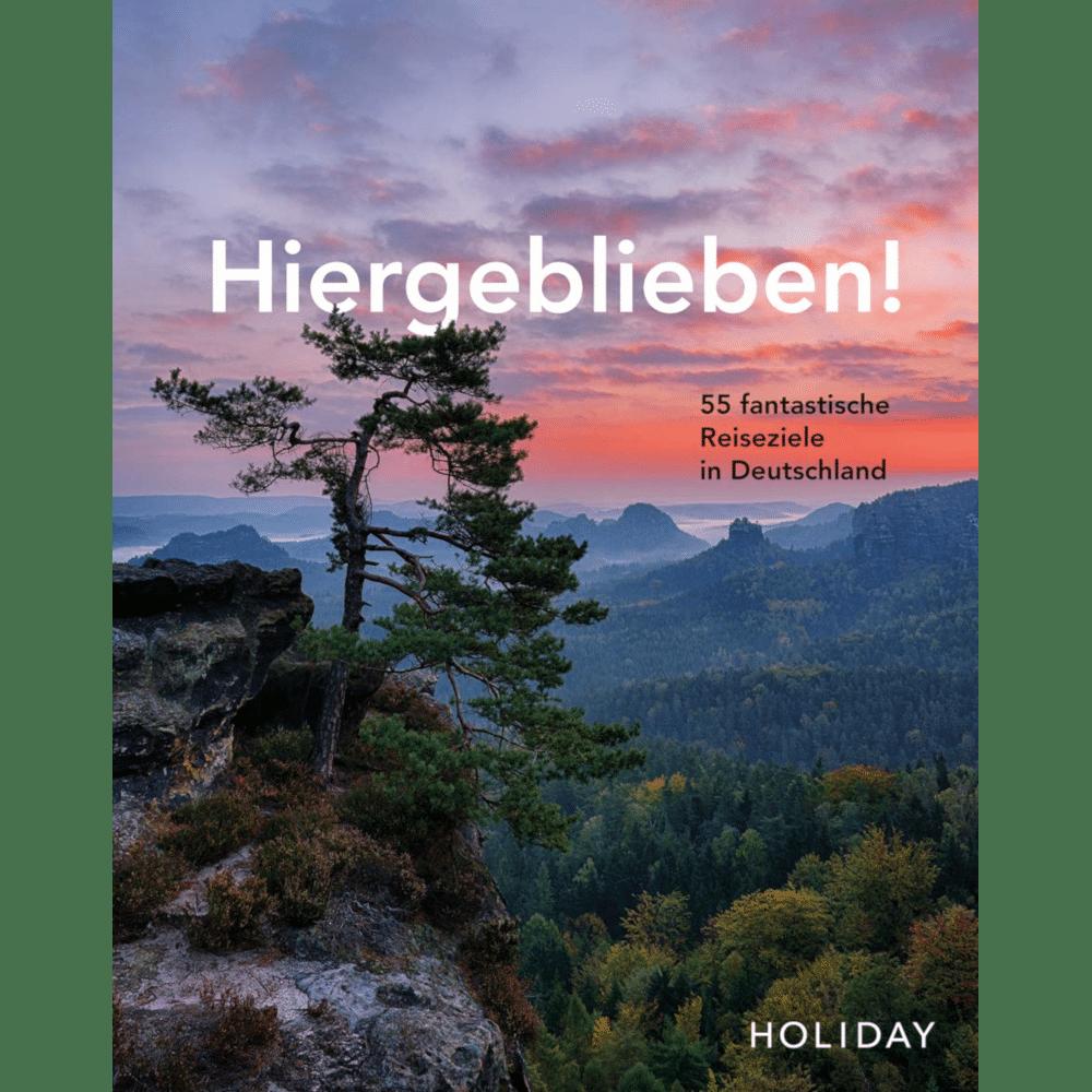 Reisebuch Hiergeblieben - Reiseführer Deutschland
